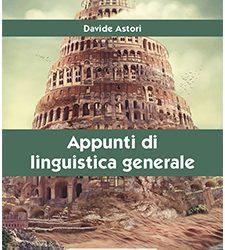 Appunti di Linguistica generale  di Davide Astori