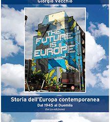 Storia dell'Europa contemporanea. Dal 1945 al Duemila – Giorgio Vecchio