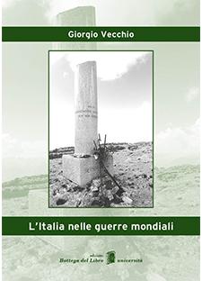 VECCHIO-ItaliaNelleGuerreMondiali-Copertina-ISBN-16x22,6-V6-170427