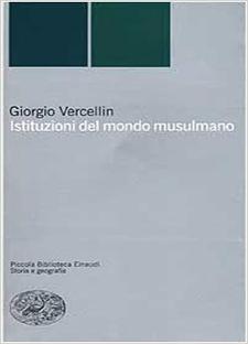 Istituzioni del mondo musulmano di Giorgio Vercellin