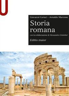 Storia romana. Editio maior di Giovanni Geraci, Arnaldo Marcone, Alessandro Cristofori
