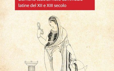 La voce, il gesto, la scena. Elementi teatrali nelle commedie latine del XII e XIII secolo – Armando Bisanti