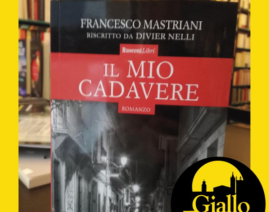 """Francesco Mastriani """"Il mio cadavere"""""""